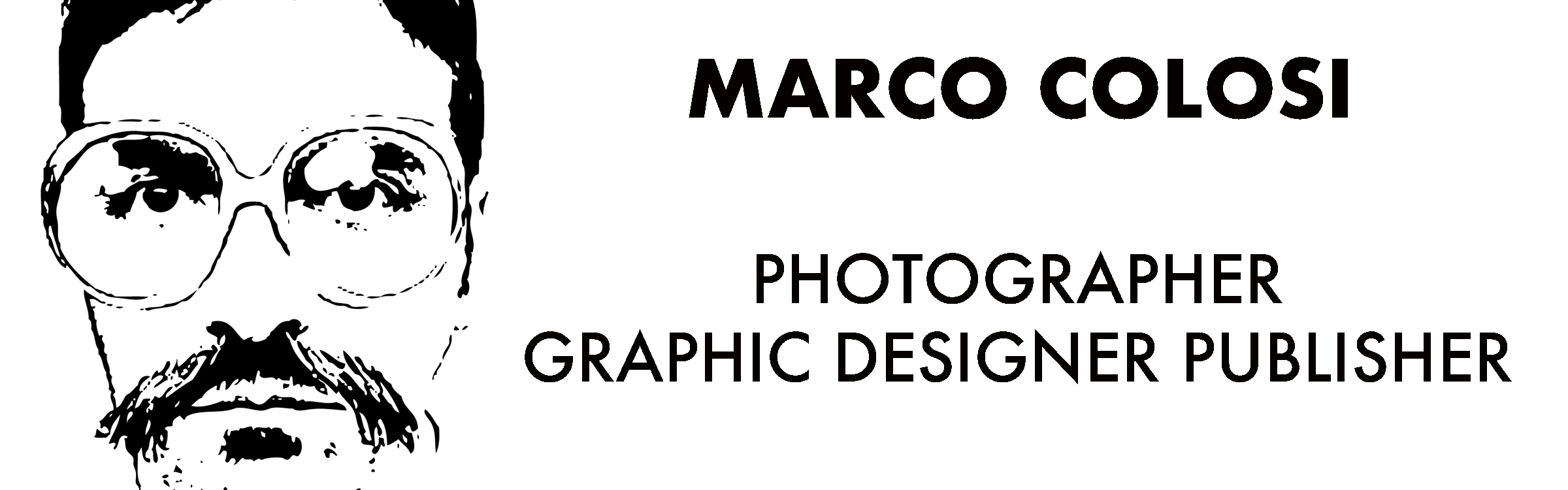 Marco Colosi - Photography, Painting and Graphic Design